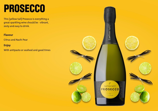 Yellow tail prosecco